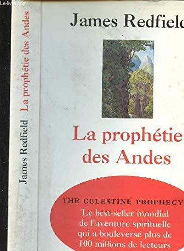 La prophétie des Andes James Redfield