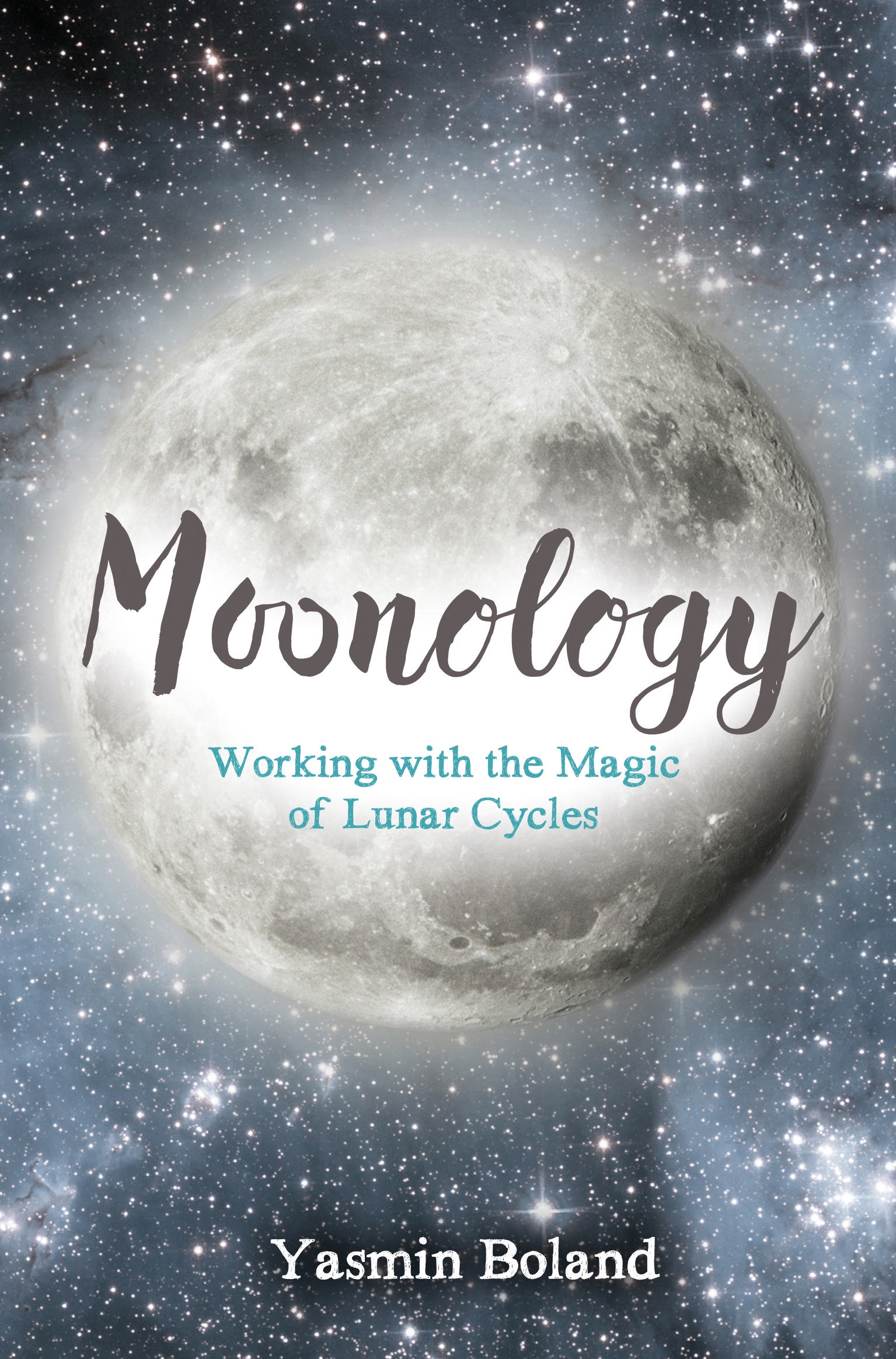 Moonology: Working With the Magic of Lunar Cycles by Yasmin Boland, ISBN: 9781781807422