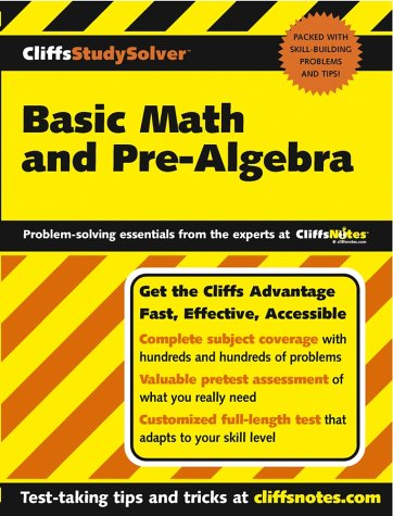 Basic Math and Pre-algebra (CliffsStudySolver S.)