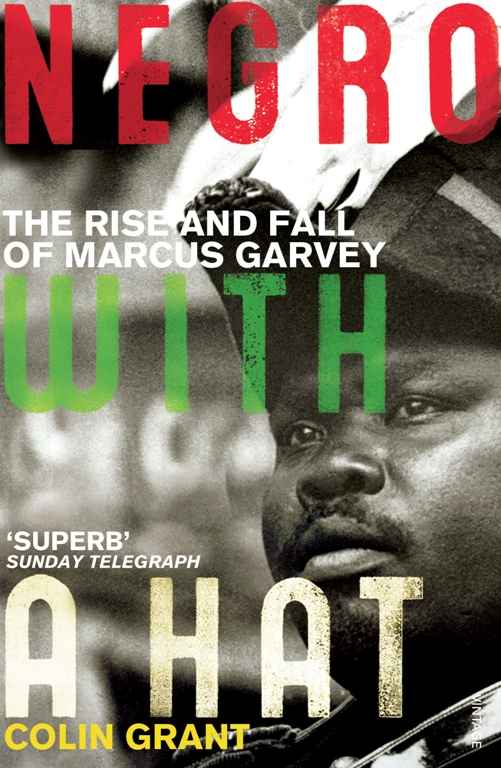Negro with a Hat: Marcus Garvey