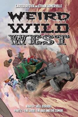 Weird Wild West by Ethan Somerville, ISBN: 9781947654402