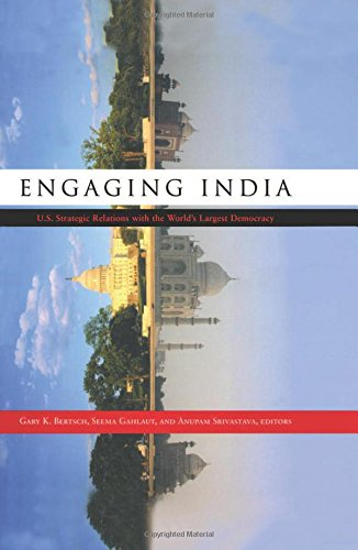 Engaging India: U.S. Strategic Relations with the World's Largest Democracy by Anupam Srivastava, ISBN: 9780415922821
