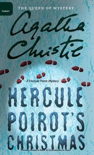 Hercule Poirot's Christmas by Agatha Christie, ISBN: 9780062573261