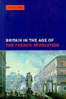 Britain in the Age of the French Revolution, 1785-1820