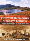 Farewell Heemskirk Goodbye Dundas by Patrick J. Howard, ISBN: 9780646524146