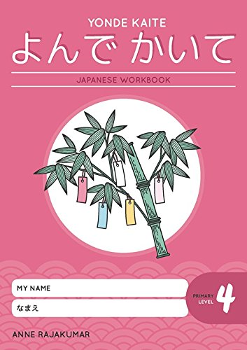 Yonde Kaite Japanese Workbook: Primary Level 4