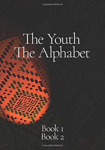 Book 1 and Book 2, The Youth, The Alphabet: Revised 2017