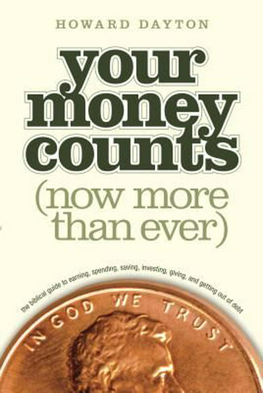 Your Money Counts by Howard Dayton, ISBN: 9781414359496