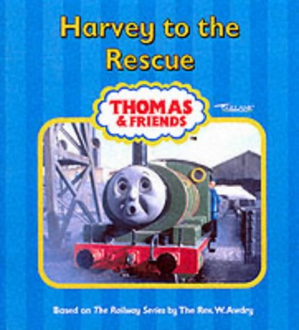 Harvey to the Rescue (Thomas & Friends)