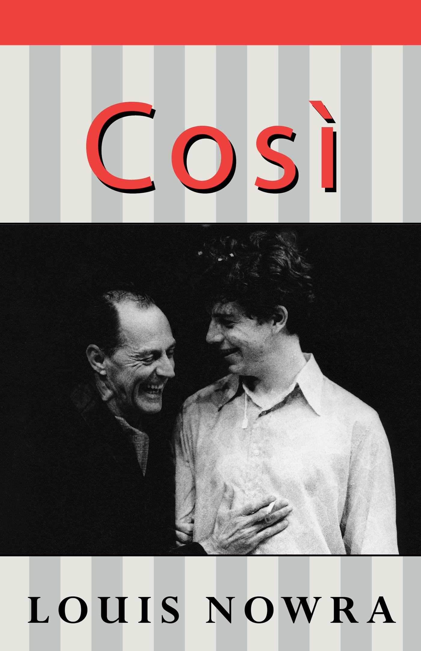 cosi by louis nowra concept of Lewis the protagonist of così, lewis is a new university graduate who has agreed to direct a play with patients from a mental institution because he required the moneyat first, lewis shares the same values as his friends nick and lucy, that love is unimportant due to the ongoing vietnam war.