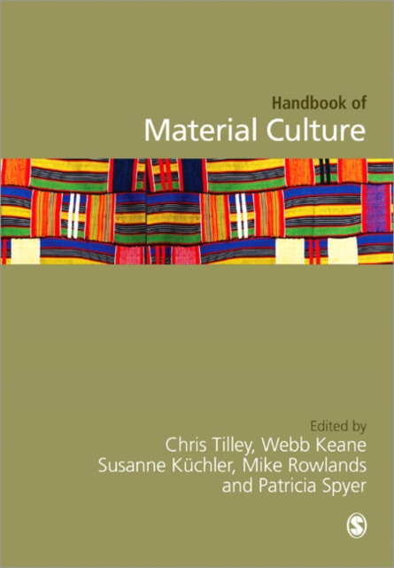 Handbook of Material Culture by Christopher Tilley, ISBN: 9781446270561