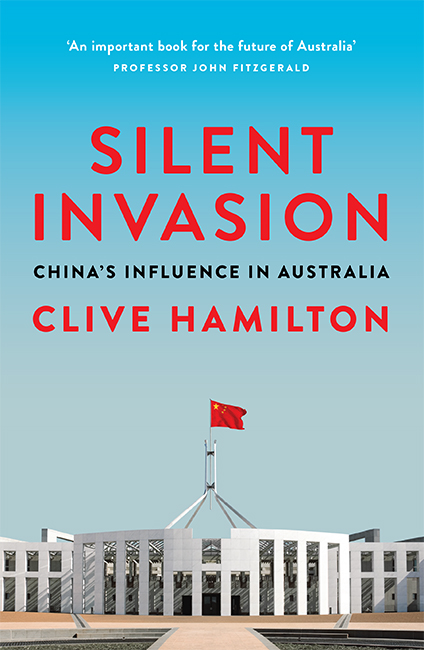 Silent Invasion by Clive Hamilton, ISBN: 9781743794807