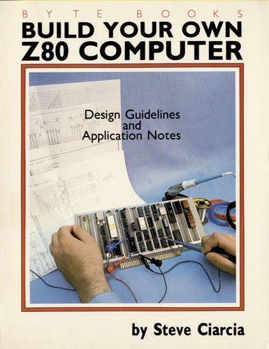 Build Your Own Z-80 Computer