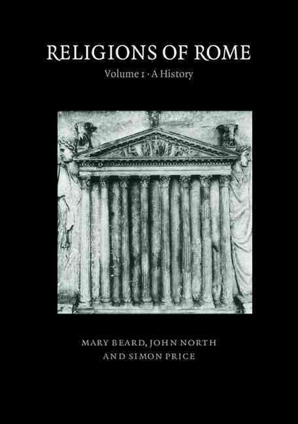 Religions of Rome: Volume 1, A History: History v. 1