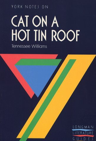 York Notes on Cat on a Hot Tin Roof By Tennessee Williams Pb