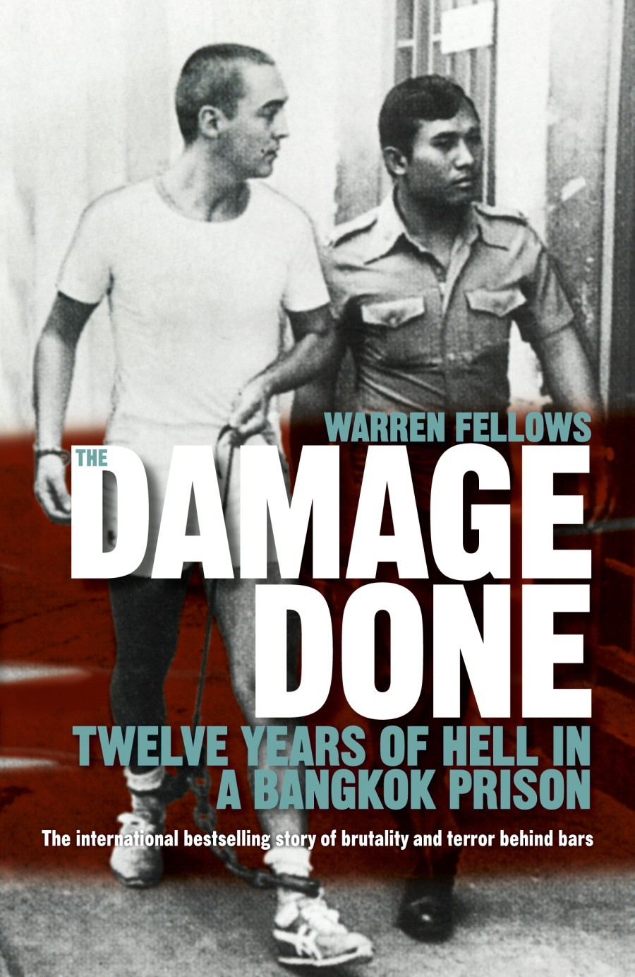 The Damage Done by Warren Fellows, ISBN: 9781742613444