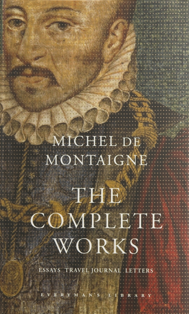 The Complete Works by Michel De Montaigne, ISBN: 9781857152593
