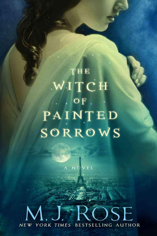 The Witch of Painted Sorrows (Daughters of La Lune)