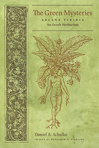The Green Mysteries: An Occult Herbarium