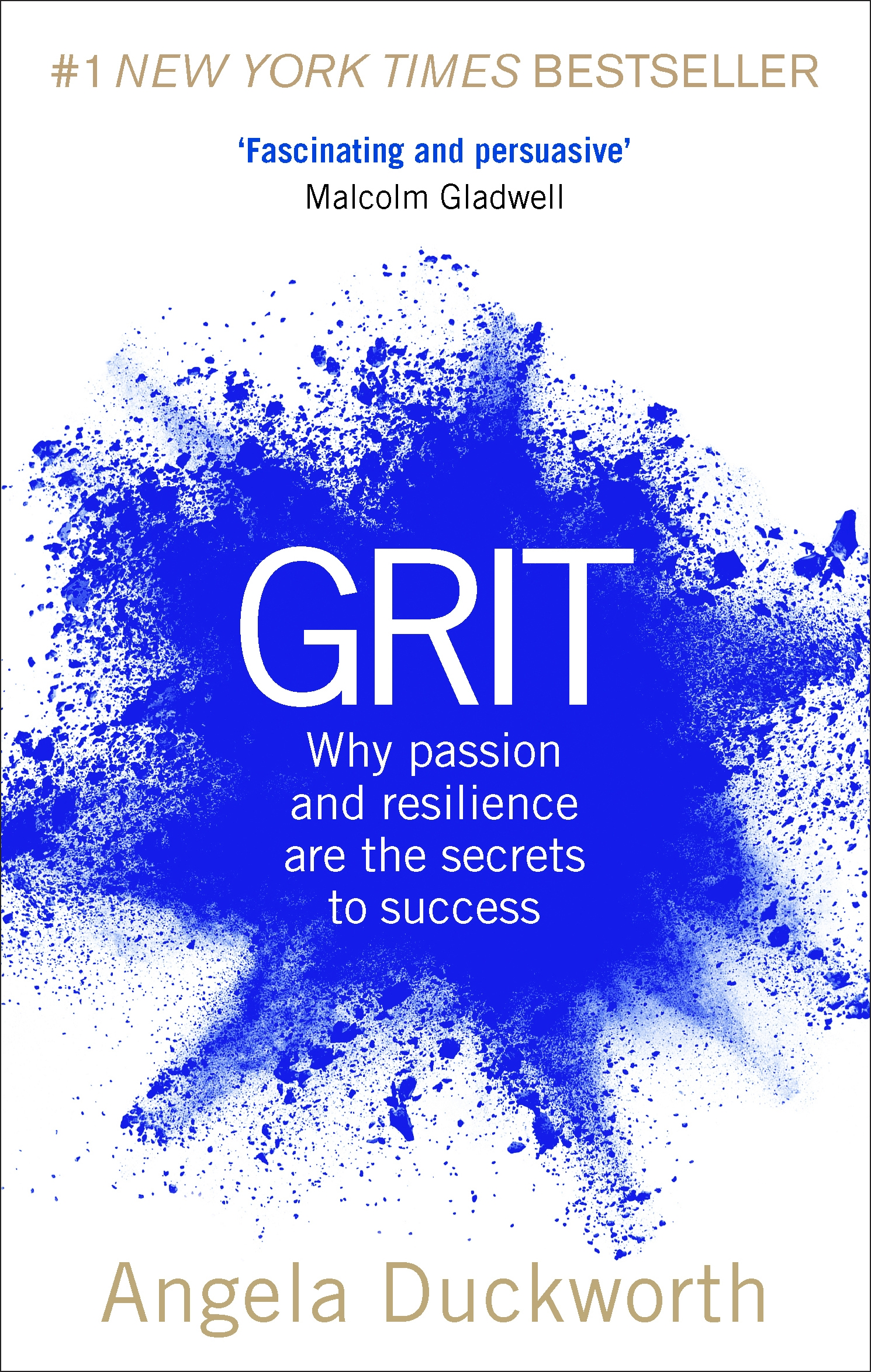 Grit: The Power of Passion and Perseverance by Angela Duckworth, ISBN: 9781785040207