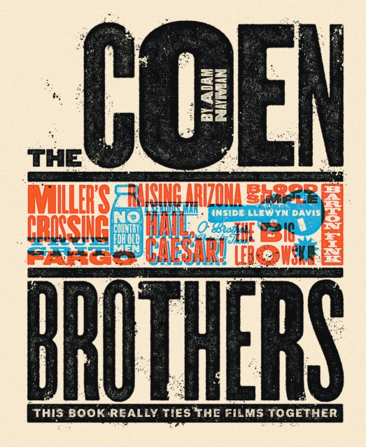The Coen Brothers: This Book Really Ties the Films TogetherThis Book Really Ties the Films Together