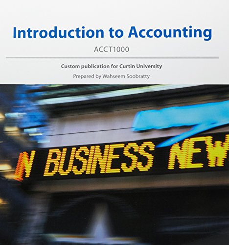 (Aucm) Introduction to Accounting Black & White Print on Demand Custom F/Curtin