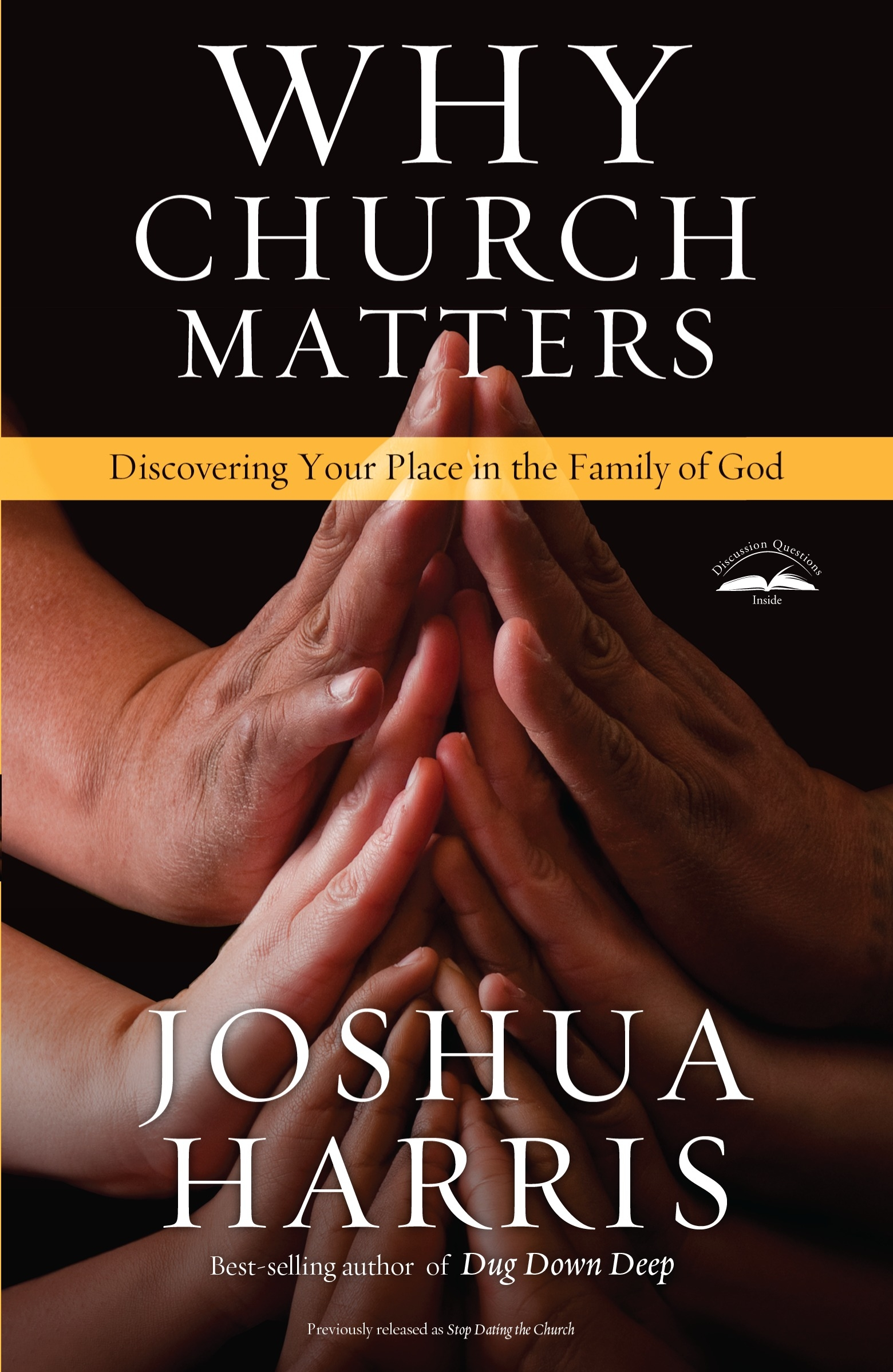 Why Church Matters by Joshua Harris, ISBN: 9781601423849