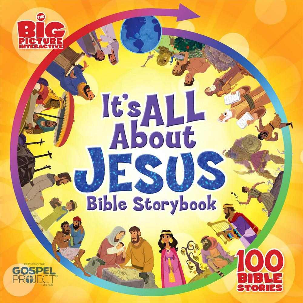 It's All about Jesus Bible Storybook100 Bible Stories
