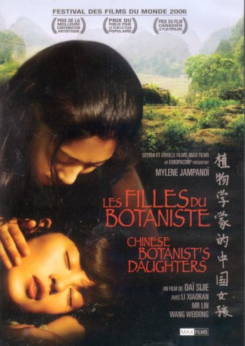 Les Filles du botaniste / The Chinese Botanist's Daughters (Original Mandarin Version - With English Subtitles)