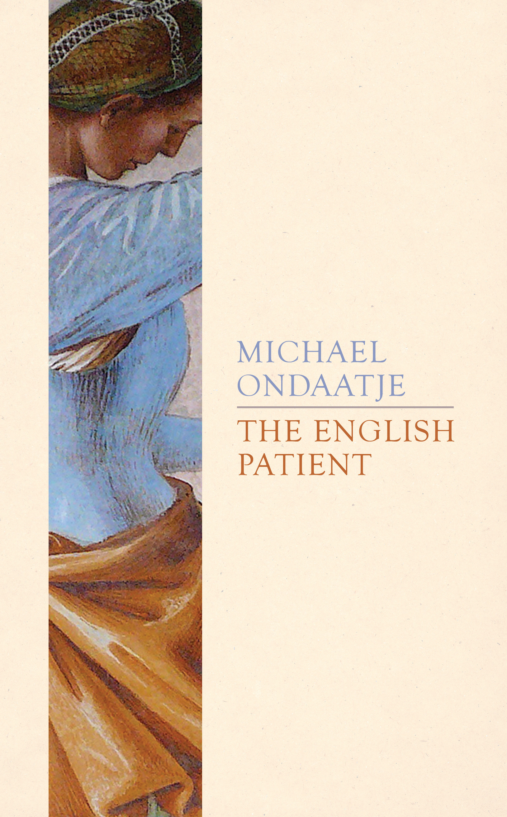 michael ondaatje the english patient essay How can the answer be improved.