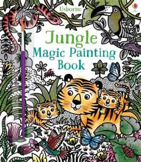 Magic Painting JungleMagic Painting by Sam Taplin, ISBN: 9781474927499