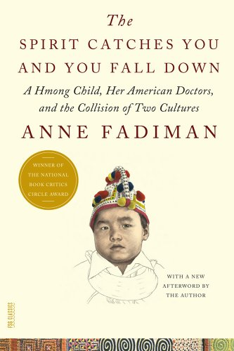 The Spirit Catches You and You Fall down by Anne Fadiman, ISBN: 9780374267810