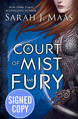 A Court of Mist and Fury - Signed/Autographed Copy