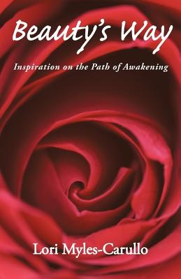 Beauty's Way: Inspiration on the Path of Awakening