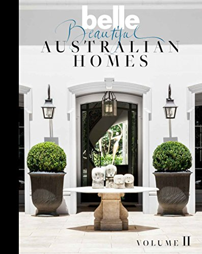 Belle More Beautiful Australian HomesMore Beautiful Australian Homes