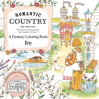 Romantic Country: The Third Tale: A Fantasy Coloring Book by Eriy, ISBN: 9781250133830