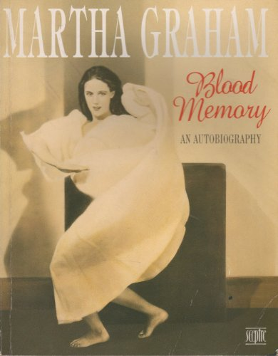Blood Memory (Teach Yourself) by Martha Graham, ISBN: 9780340585931