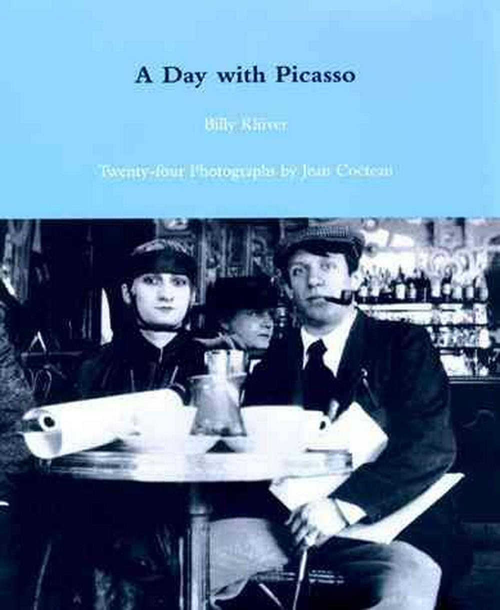 A Day with Picasso by Billy Kluver, ISBN: 9780262611473