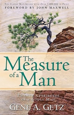 The Measure of a Man by Gene Getz, ISBN: 9780830734955