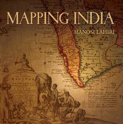 Mapping India by Manosi Lahiri , ISBN: 9788189738983