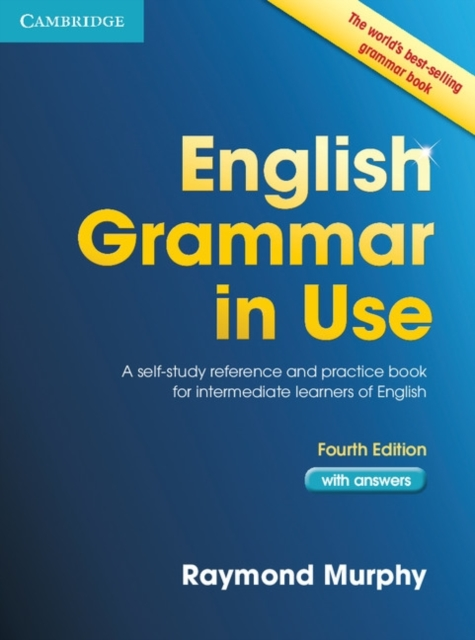 English Grammar in Use with Answers by Raymond Murphy, ISBN: 9780521189064