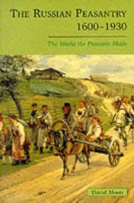 The Russian Peasantry, 1600-1930