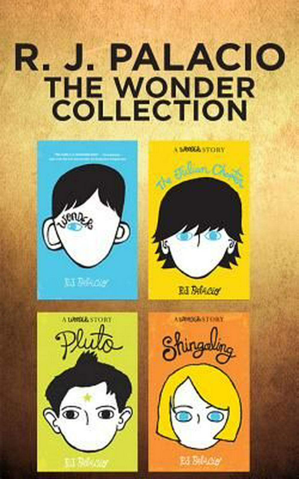 R. J. Palacio - the Wonder Collection: Wonder / the Julian Chapter / Pluto / Shingaling by R. J. Palacio, ISBN: 9781536614350