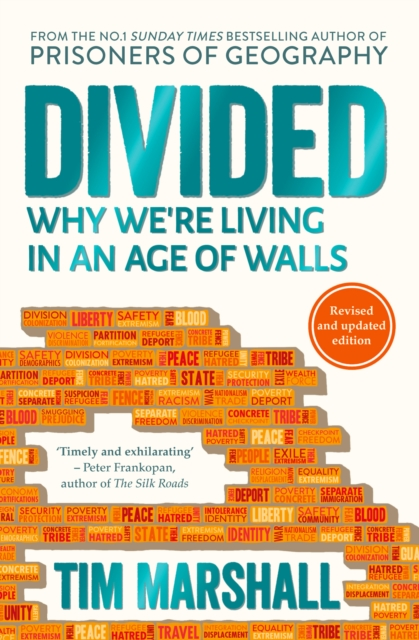 Divided: Why We're Living in an Age of Walls by Tim Marshall, ISBN: 9781783963973