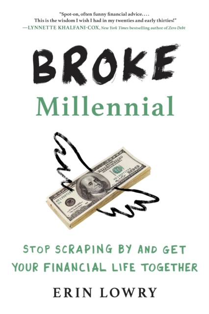 Broke Millennial by Erin Lowry, ISBN: 9780143130406