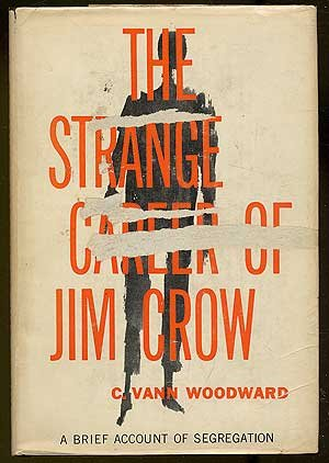 book review of the strange career of Book review of the strange career of jim crow prior to the 1950s, very little research had been done on the history and nature of the united states' policies toward and relationships with african americans, particularly in the south.