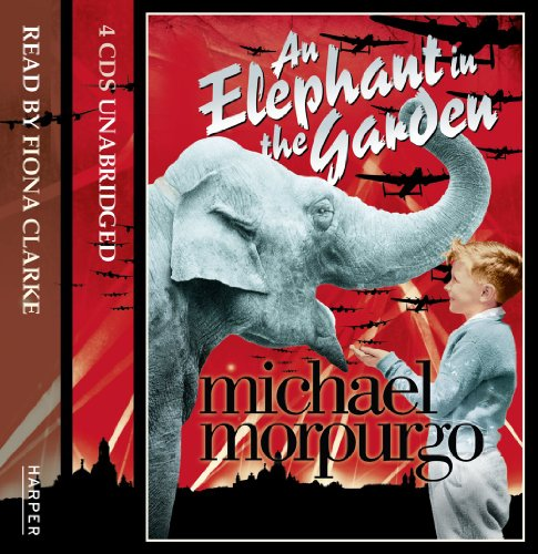 An Elephant in the Garden by Michael Morpurgo, ISBN: 9780007357789