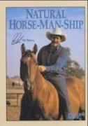 Natural Horse-Man-Ship by Pat Parelli, ISBN: 9783891180938