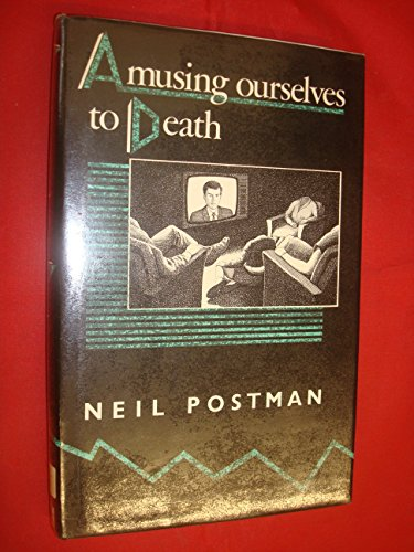 amusing ourselves to depth Amusing ourselves to death: public discourse in the age of show business by neil postman new york: viking, 1985, 184pp isbn 0-670-80454-1 every culture conducts its conversations in various manners such as speech, text,.
