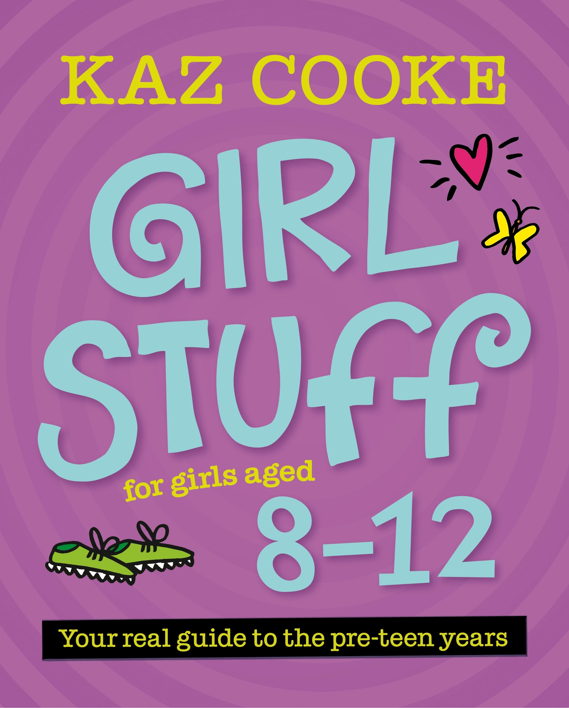 Girl Stuff 8-12 by Kaz Cooke, ISBN: 9780143573999